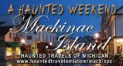 Haunted Weekend on Mackinac Island
