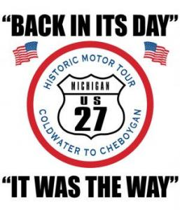Old US 27 Motor Tour fromg Coldwater to Cheboygan Michigan