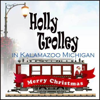 Holly Jolly Trolley in Kalamazoo Michigan