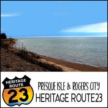 Presque Isle & Rogers City Heritage Route 23
