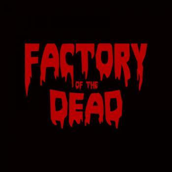 Factory of the Dead Haunted House in Saginaw Michigan