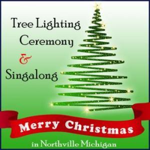 Tree Lighting Ceremony & Singalong in Northville Michigan