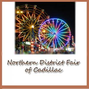Northern District Fair - Cadillac